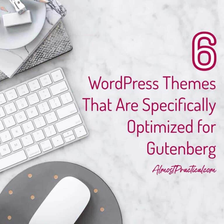 6 WordPress Themes That Are Optimized for Gutenberg