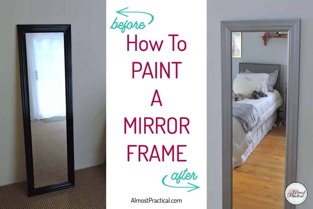 How to Paint a Mirror Frame - An Easy DIY Home Decor Project