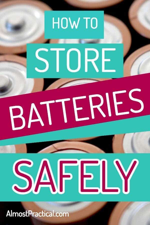 How to store batteries safely
