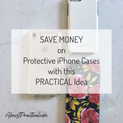 Save Money on the Best Protective iPhone Cases with this Practical Idea