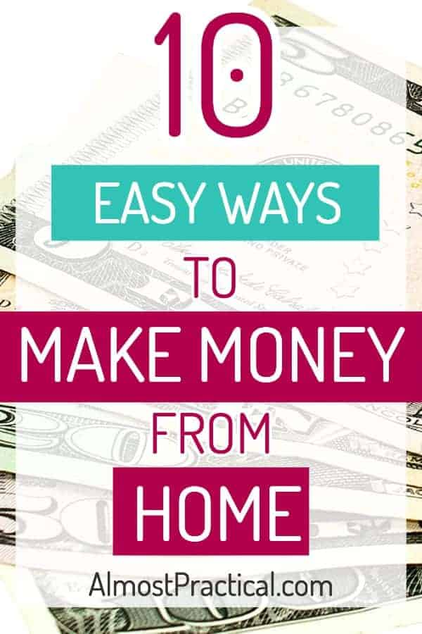 10 easy ways to make money from home