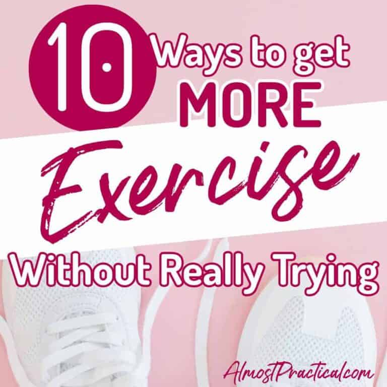 10 Ways to Get More Exercise Without Really Trying