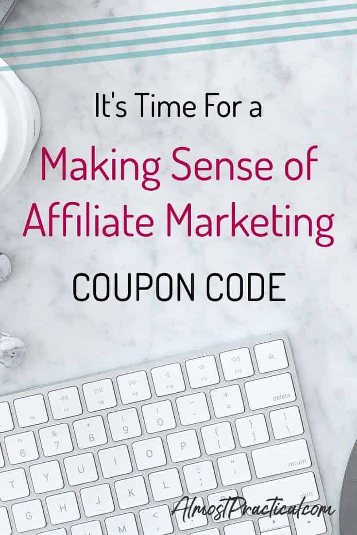 Making Sense of Affiliate Marketing Coupon Code