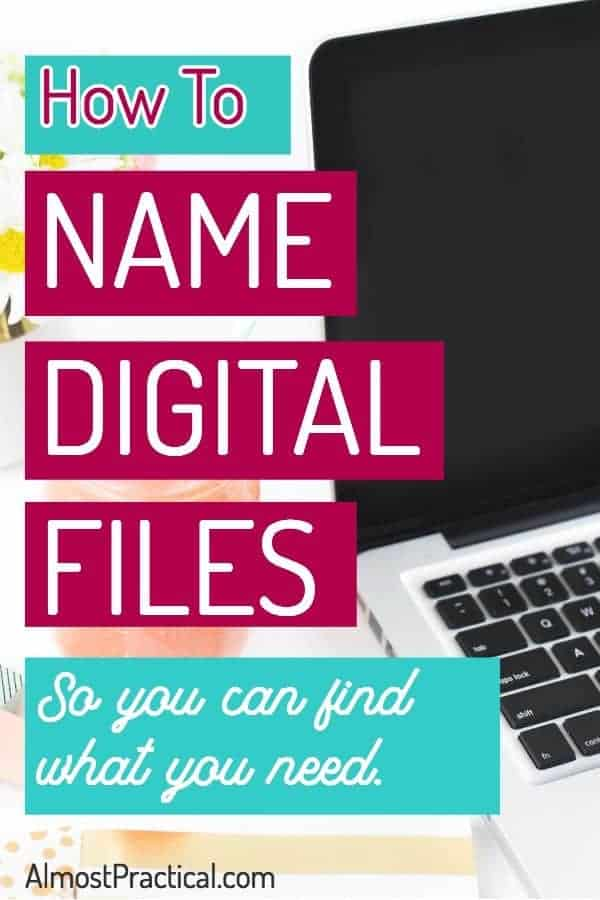 How to Name Digital Files