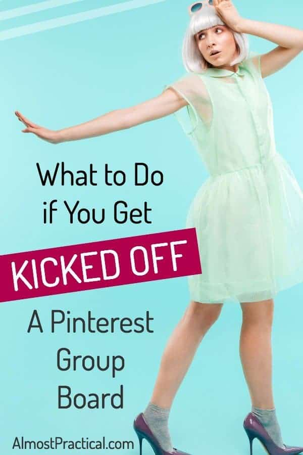 Pinterest Group Boards - what if you are kicked off?
