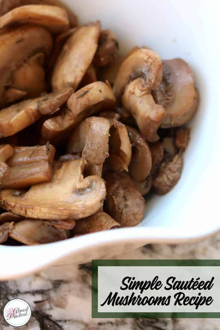 Simple Sautéed Mushrooms in a white bowl