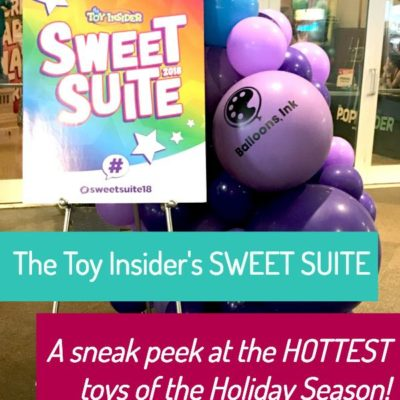 Sweet Suite 2018 – A Sneak Peek at the Hottest Holiday Toys